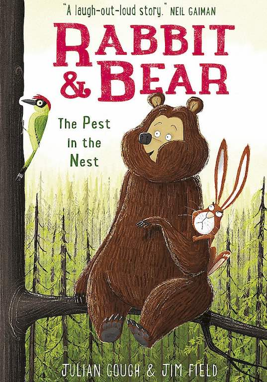 Cover of early reader chapter book 'Rabbit & Bear: The Pest in the Nest' by Julian Gough and Jim Field
