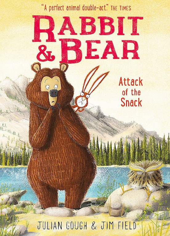 Cover of early reader chapter book 'Rabbit & Bear: Attack of the Snack' by Julian Gough and Jim Field