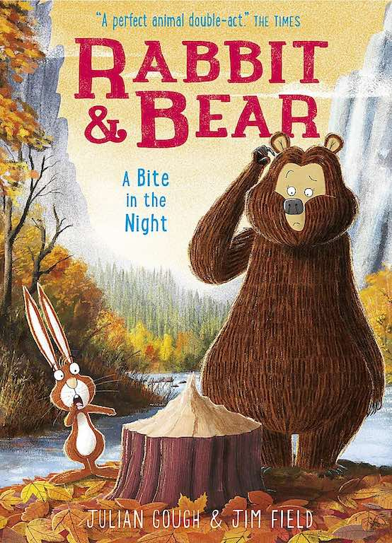 Cover of early reader chapter book 'Rabbit & Bear: A Bite in the Night' by Julian Gough and Jim Field
