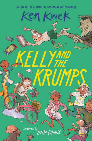 Cover of chapter book 'Kelly and the Krumps' by Ken Kwek and Lolita Chiong