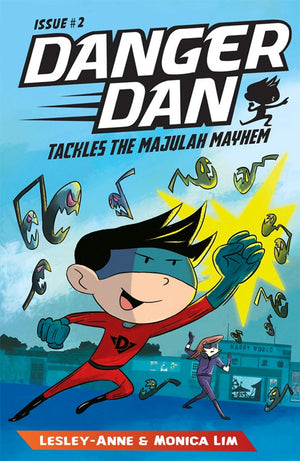Cover of chapter book 'Danger Dan Tackles the Majulah Mayhem' by Lesley-Anne, Monica Lim, and James Tan
