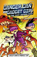 Danger Dan and Gadget Girl: The Zany Zombie-fest (Danger Dan and Gadget Girl 4)