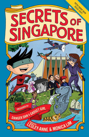 Cover of non-fiction book 'Secrets of SIngapore' by Lesley-Anne, Monica Lim, and Elvin Ching