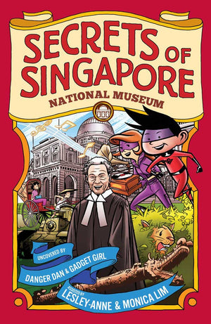 Cover of non-fiction book 'Secrets of Singapore: National Museum' by Lesley-Anne, Monica Lim, and Elvin Ching