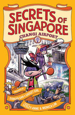Secrets of Singapore: Changi Airport