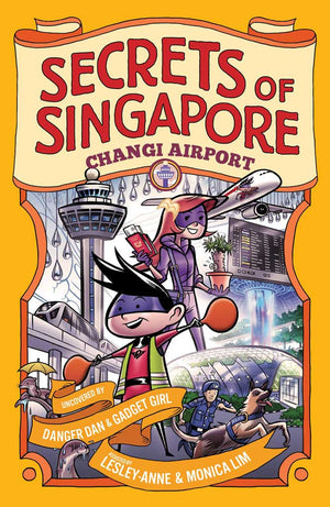 Cover of non-fiction book 'Secrets of Singapore: Changi Airport' by Lesley-Anne, Monica Lim, and Elvin Ching
