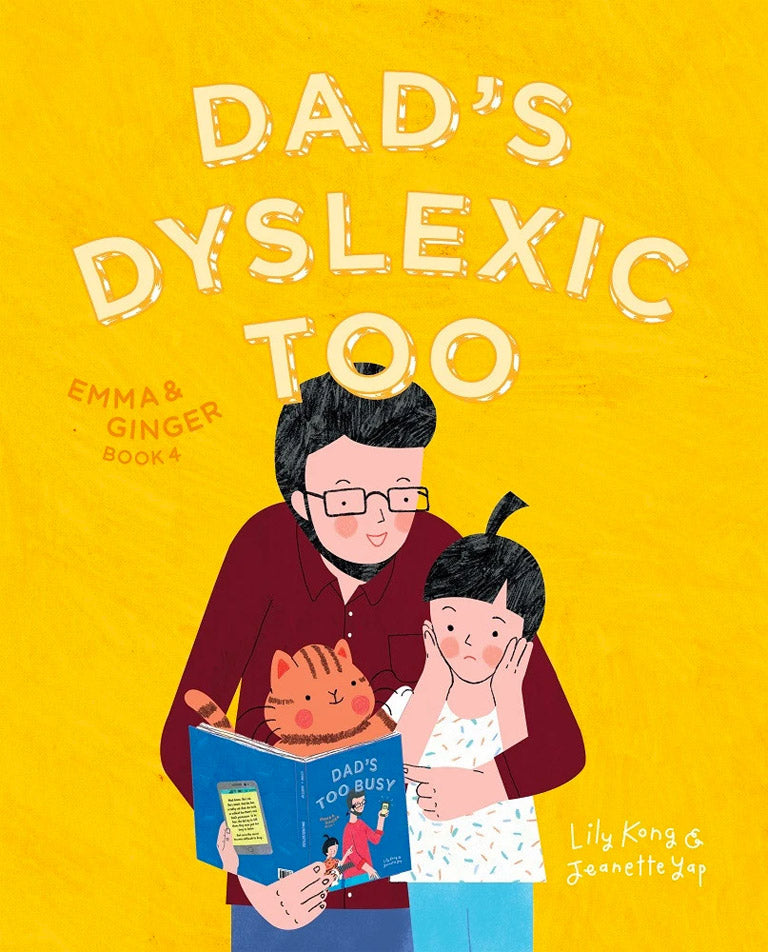 Dad's Dyslexic Too (Emma & Ginger 4)