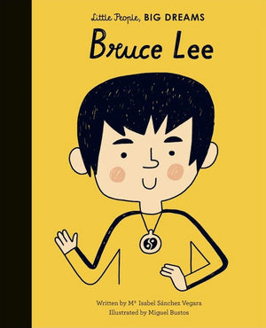Cover of picture book 'Little People, BIG DREAMS: Bruce Lee' by Maria Isabel Sanchez Vegara and Miguel Bustos