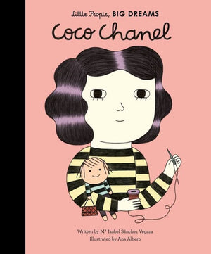 Cover of picture book 'Little People, BIG DREAMS: Coco Chanel' by Maria Isabel Sanchez Vegara and Ana Albero