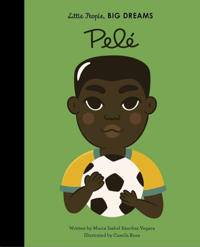 Little People, BIG DREAMS: Pelé