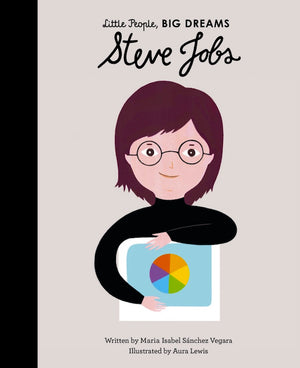 Cover of picture book 'Little People, BIG DREAMS: Steve Jobs' by Maria Isabel Sanchez Vegara and Aura Lewis