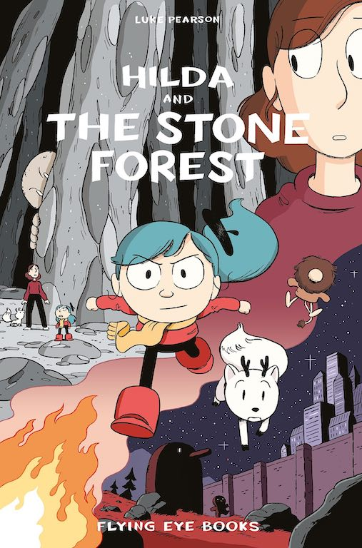 Cover of graphic novel 'Hilda and the Stone Forest' by Luke Pearson