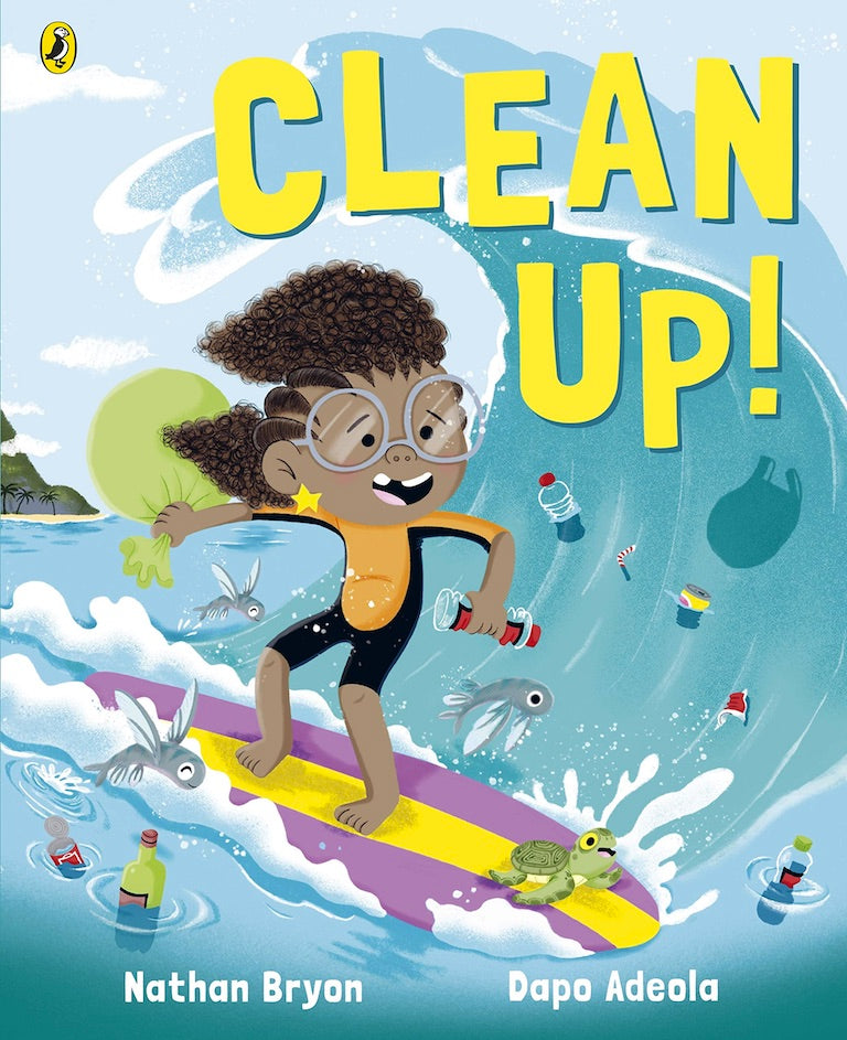 Cover of picture book 'Clean Up!' by Nathan Bryon and Dapo Adeola
