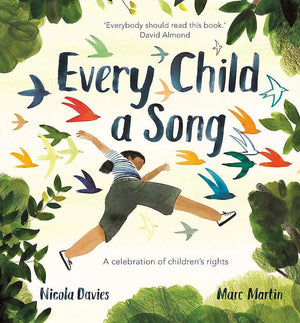 Cover of picture book 'Every Child a Song' by Nicola Davies and Marc Martin