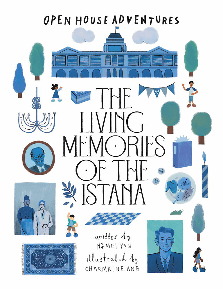 OPEN HOUSE ADVENTURES SERIES:  The Living Memories of the Istana