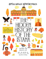 OPEN HOUSE ADVENTURES SERIES: The Hidden History of the Istana
