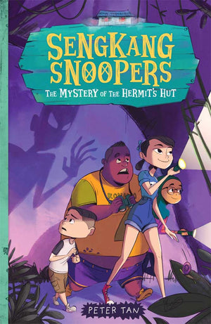 Cover of chapter book 'Sengkang Snoopers: The Mystery of the Hermit's Hut' by Peter Tan