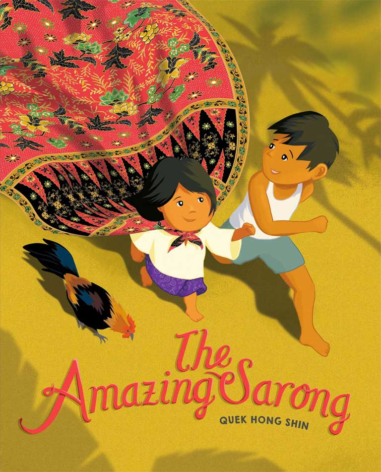 Cover of picture book 'The Amazing Sarong' by Quek Hong Shin