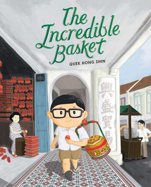 Cover of picture book 'The Incredible Basket' by Quek Hong Shin