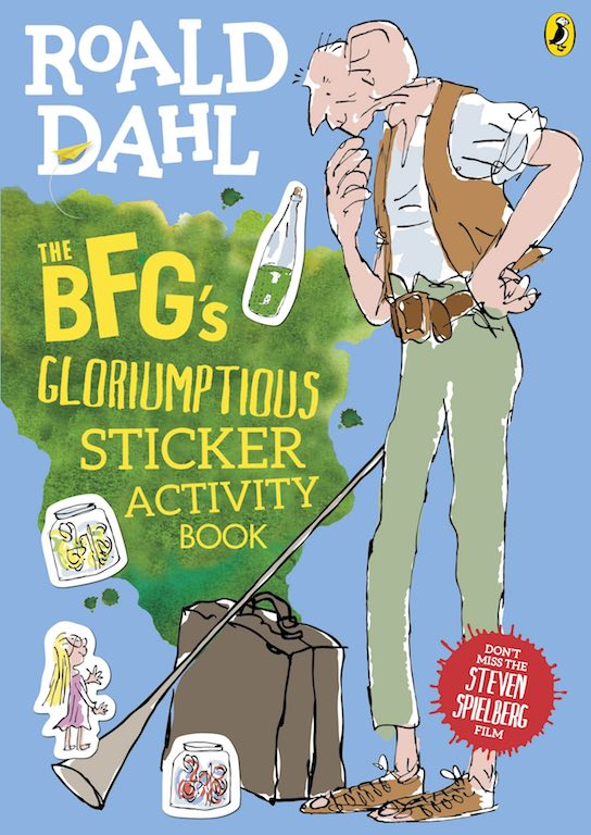 Cover of 'Roald Dahl's The BFG's Gloriumptious Sticker Activity Book'