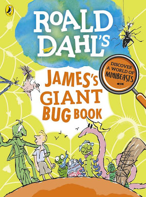 Cover of 'Roald Dahl's James Giant Bug Book'