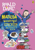 Matilda Wonderful Sticker Activity Book (Roald Dahl Activity Book)