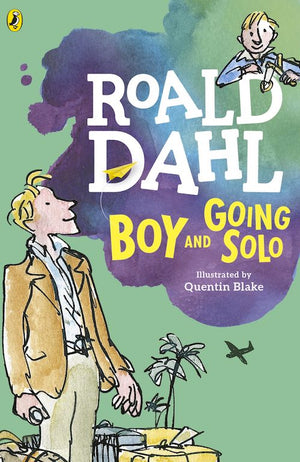 Cover of autobiography 'Boy and Going Solo' by Roald Dahl and Quentin Blake