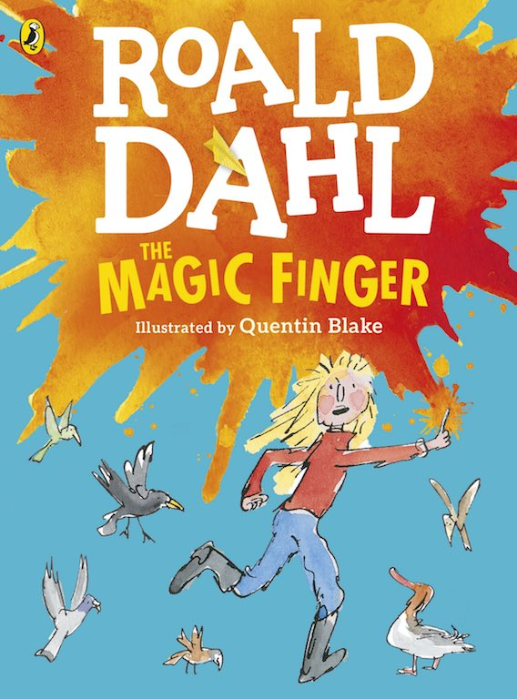 Cover of chapter book 'The Magic Finger' by Roald Dahl and Quentin Blake