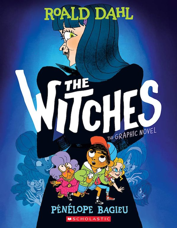 Cover of graphic novel 'The Witches' by Roald Dahl and Pénélope Bagieu