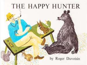 Cover of picture book 'The Happy Hunter' by Roger Duvoisin