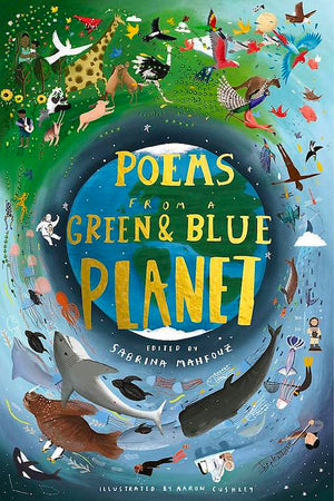 Cover of poetry collection 'Poems froma Green and Blue Planet' by Sabrina Mahfouz and Aaron Cushley