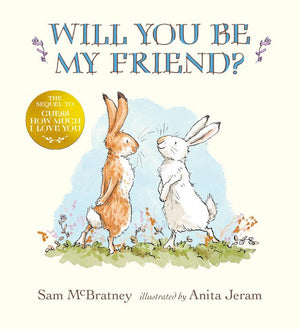 Cover of picture book 'Will You Be My Friend?' by Sam McBratney and Anita Jeram