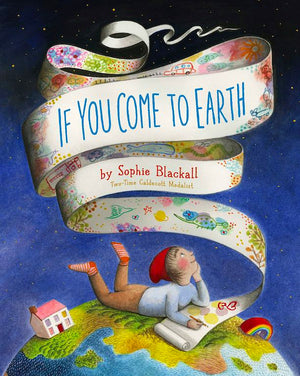 Cover of picture book 'If You Come to Earth' by Sophie Blackall