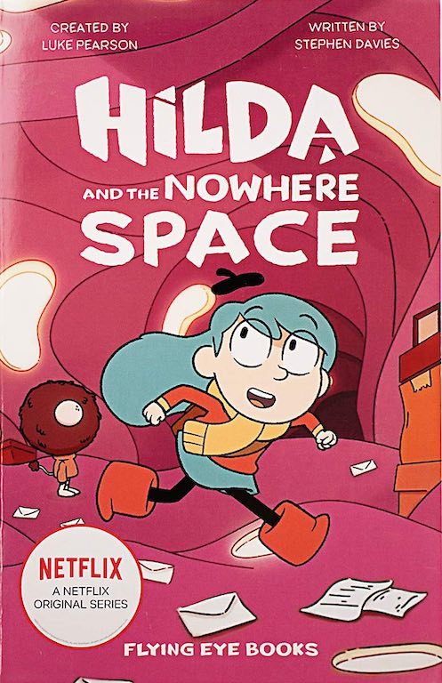 Hilda and the Nowhere Space (Netflix Original Series 3)