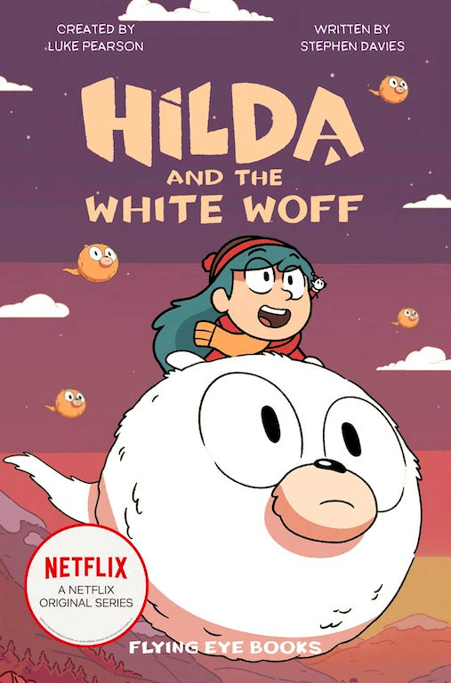 Cover of chapter book 'Hilda and the White Woff' by Stephen Davies and Seaerra Miller