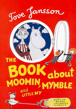 Cover of picture book 'The Book About Moomin, Mymble, and Little My' by Tove Jansson