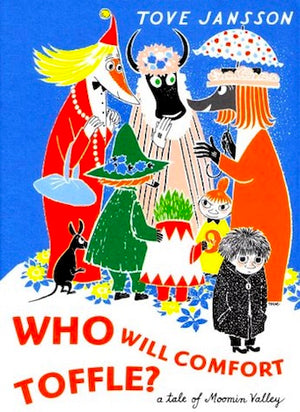 Cover of picture book 'Who Will Comfort Toffle?' by Tover Jansson