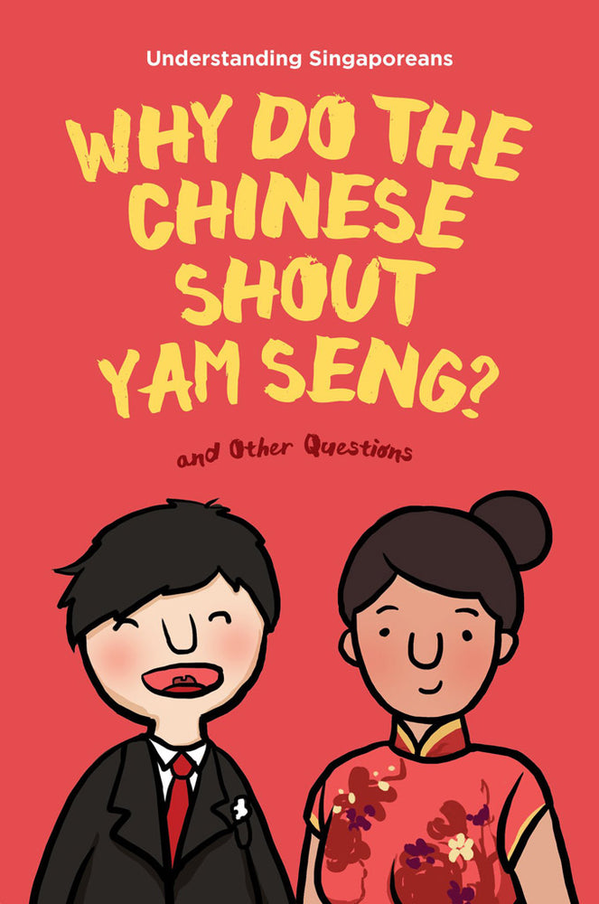 Cover of non-fiction book 'Why Do the Chinese Shout Yam Seng?'
