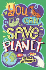 You Can Save the Planet