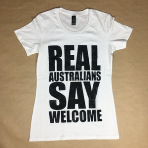 Women's 'Real Australians Say Welcome' T-shirt