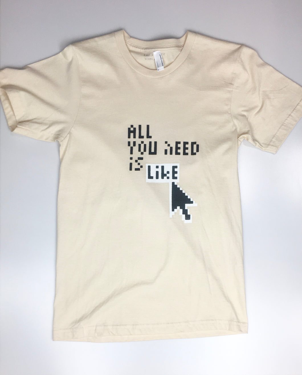 Unisex 'All You Need is Like' T-shirt