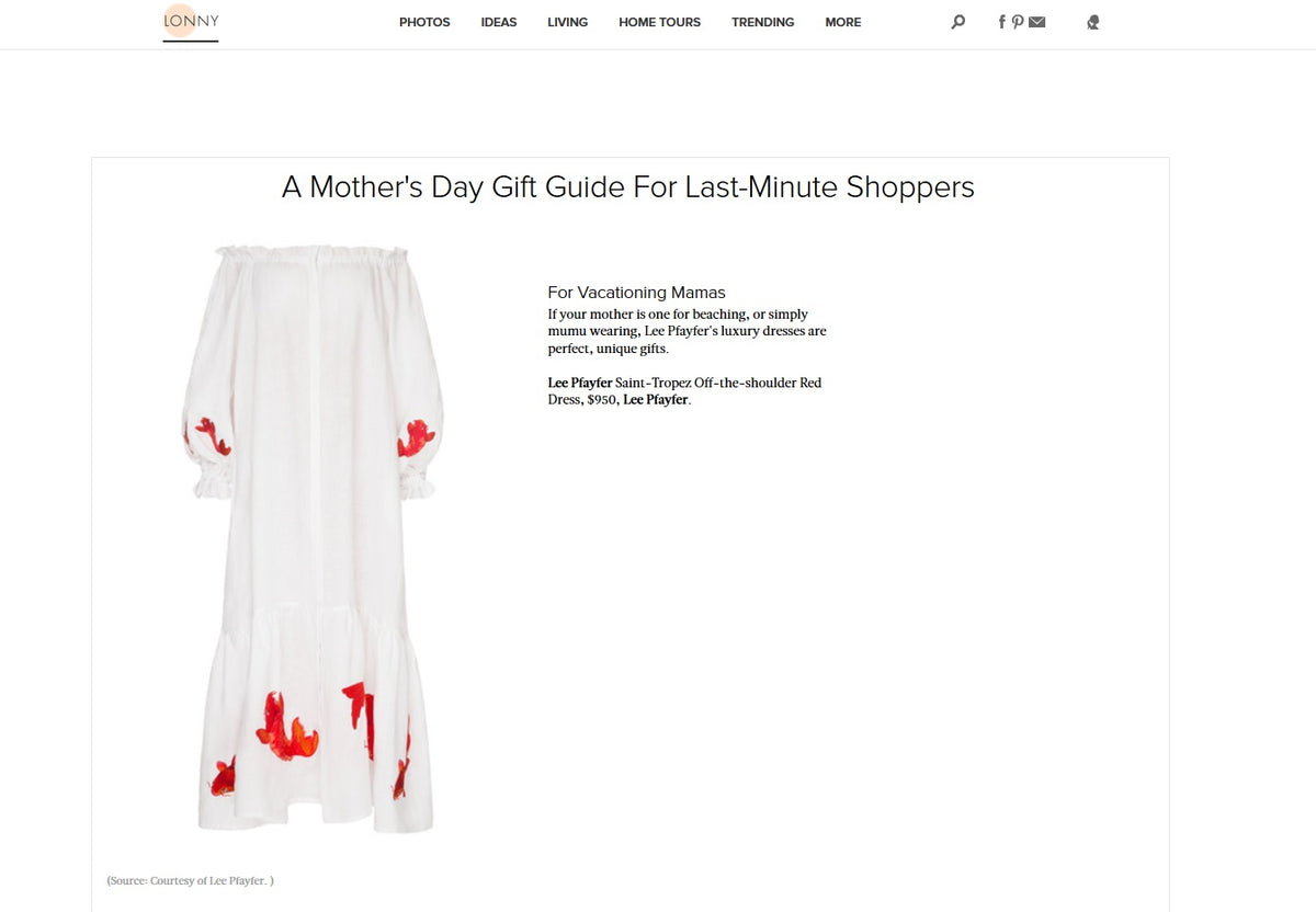 Lee Pfayfer Dress is featured in Lonny.com specially for a Mother's day