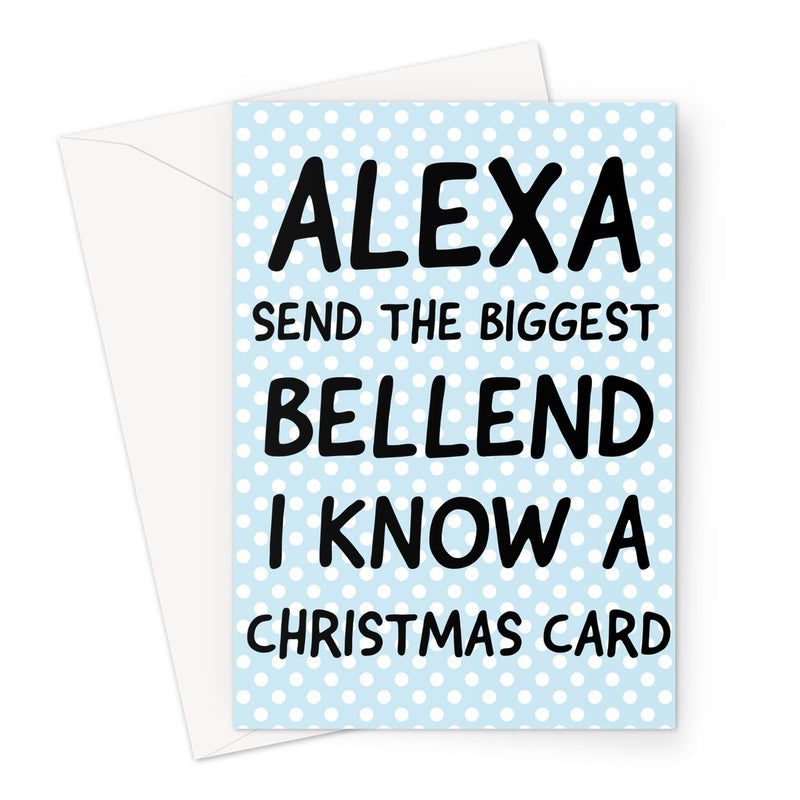 ALEXA SEND CHRISTMAS CARD - Nasty Cards