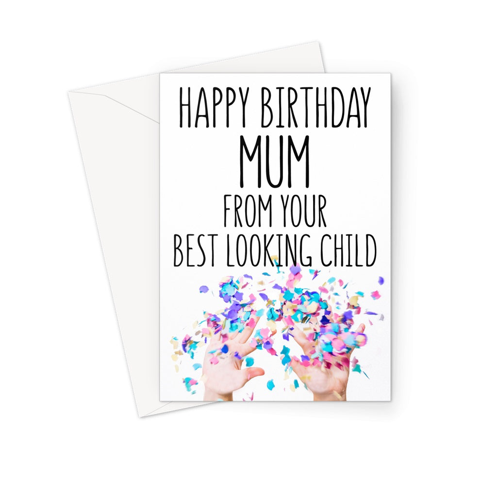 BEST LOOKING CHILD - MUM - Nasty Cards