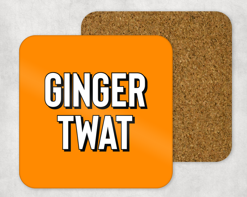 GINGER TWAT COASTER