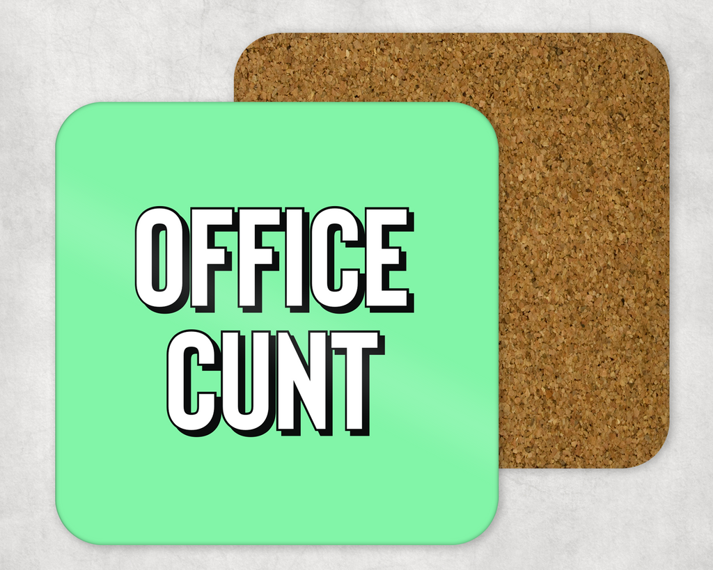 OFFICE CUNT COASTER