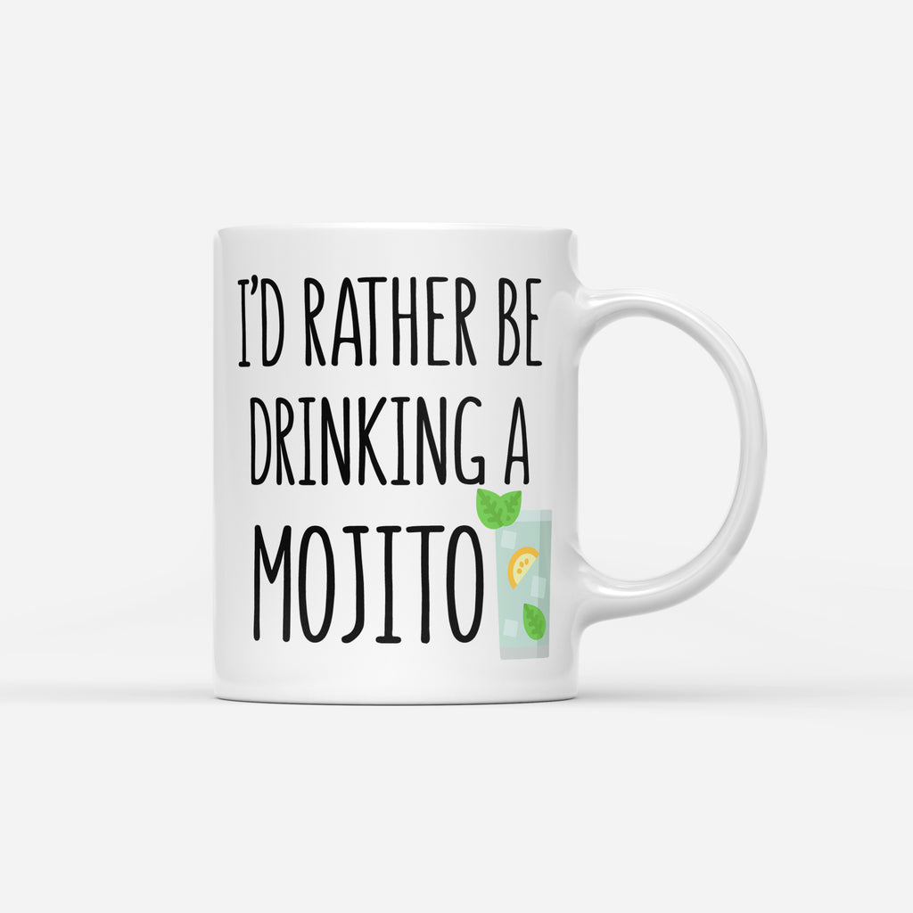 RATHER BE DRINKING A MOJITO