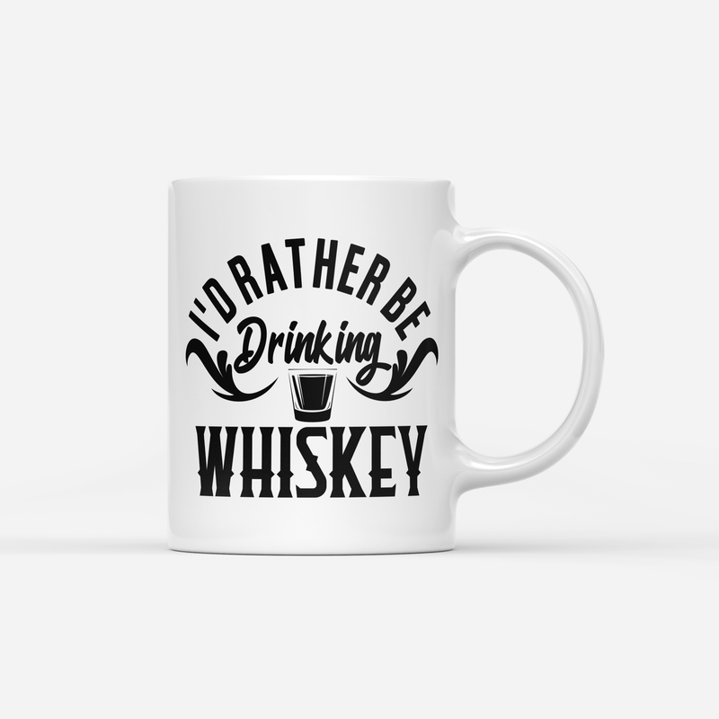 RATHER BE DRINKING WHISKEY