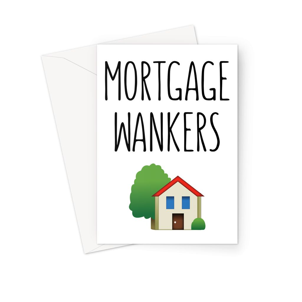 MORTGAGE WANKERS - Nasty Cards