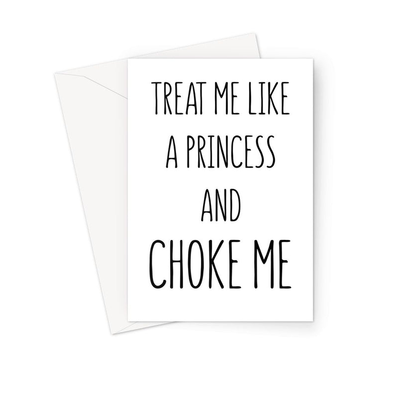 TREAT ME LIKE A PRINCESS - Nasty Cards